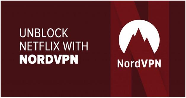 Stream Netflix with Nord VPN